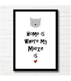"""Bild für Katzenliebhaber / poster """"home is where my mietze is"""" for cat lover made by Druck-Reif-Kunstdrucke via DaWanda.com"""