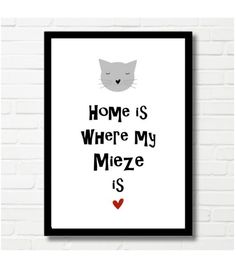 "Bild für Katzenliebhaber / poster ""home is where my mietze is"" for cat lover made by Druck-Reif-Kunstdrucke via DaWanda.com"