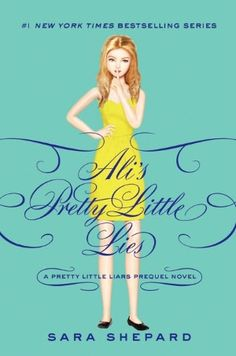 Ali's Pretty Little Lies (Pretty Little Liars Series). Oh my gosh, I got chills. I want this book