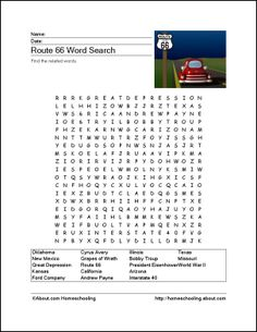 Route 66 Printables - Route 66 Wordsearch. Print the Route 66 Word Search and find the Route 66 related words.: Route 66 WordsearchRoute 66 VocabularyRoute 66 Crossword PuzzleRoute 66 ChallengeRoute 66 Alphabet ActivityRoute 66 Draw and WriteFun with Route 66 - Tic-Tac-ToeRoute 66 Map ActivityRoute 66 Theme PaperRoute 66 Bookmarks and Pencil Toppers