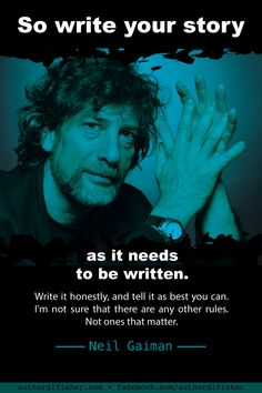 Neil Gaiman is the author of short fiction, novels, comic books, graphic novels, audio theatre, and films. #neilgaiman #stardust #writinginspiration #authorquote #howtowrite
