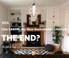 IKEA, Live LAGOM, my New Sustainable Lifestyle – The End? This post is the last post of my Live LAGOM journey but it is far from the end of my story.