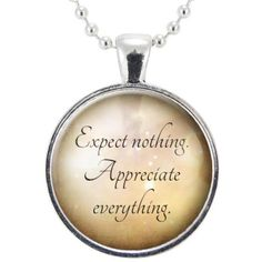 Expect Nothing, Appreciate Everything Mindfulness Necklace, Zen Yoga... ($15) ❤ liked on Polyvore featuring jewelry, necklaces, pendant jewelry, yoga pendants, yoga necklace, pendant necklace and yoga jewelry