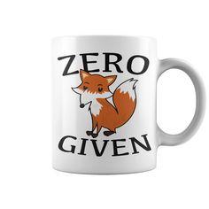 Zero Fox Given 2 Hot Mugs  coffee mug, papa mug, cool mugs, funny coffee mugs, coffee mug funny, mug gift, #mugs #ideas #gift #mugcoffee #coolmug