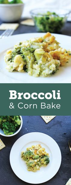 This recipe will help you make half your plate fruits and vegetables. Serve this broccoli and corn dish warm at any meal. Broccoli Bake, Broccoli Casserole, Supplemental Nutrition Assistance Program, Corn Dishes, Baked Corn, One Pot Meals, Food Preparation, Fruits And Vegetables