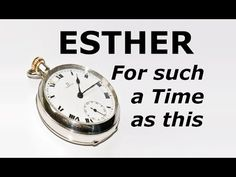 Esther - For such a Time as this - YouTube