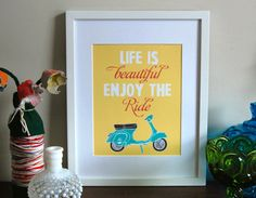 Vespa Art Poster Life is beautiful enjoy the by paisleytreepress