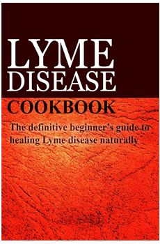 Lyme Disease Cookbook (by Ben Plus Publishing). A Lyme Disease Specific Approach to Dieting for Healing. Paperback. Lyme disease healing recipes for breakfast, lunch, dinner and snacks. Offers a history and overview of Lyme disease. Available at ProHealth.com ($11.99) #ProHealth