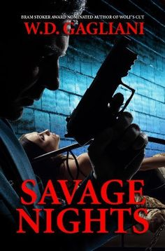 Savage Nights by W.D. Gagliani, http://www.amazon.com/dp/B003DQO2MA/ref=cm_sw_r_pi_dp_SzOytb03B5JGK