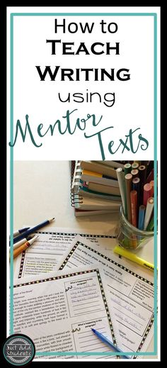 Use mentor texts to show students what good writing is!  When students analyze texts, they can practice writing skills and model sentences and paragraphs.  Easy to use, print and go resource.  Great for mini lessons and writing workshop.