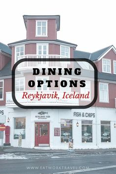 What and where to eat in Reykjavik, Iceland: