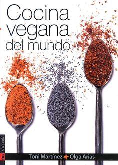 Libros de cocina vegana en castellano: Cocina Vegana del Mundo Avocado Pasta, Cooking, Tableware, Health, Food, Pdf Book, Books Online, Magazines, Digital