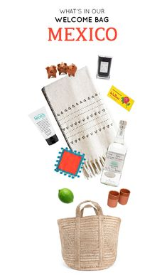 What's in our welcome bag: Mexico