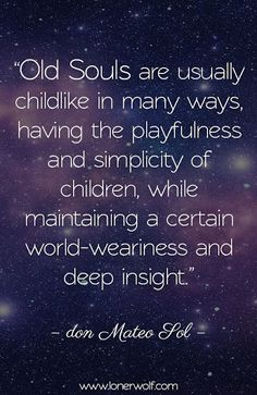 Deeply true. #old_souls #aboutme #quotes