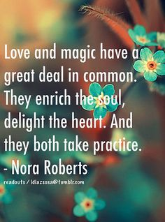 Love and magic have a great deal in common. They enrich th… | Flickr