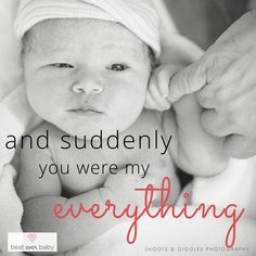 """And suddenly he was my everything"" - Love this quote! Prepare for your birth with a free birthplan and answers to pregnancy and birth question on our blog!"