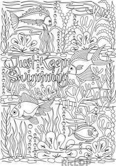 Just Keep Swimming under the sea design coloring page #words