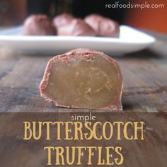 Simple butterscotch truffles - an easy recipe using only 3 ingredients for the filling and covered in chocolate. They taste just like See's Candy Butterscotch Squares. | realfoodsimple.com