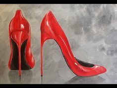 Sexy Red Stilettos Acrylic Painting Tutorial How to Paint Women's High Heel Pumps #ladiesnight - YouTube