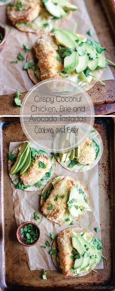 Crispy Coconut Chicken, Brie and Avocado Tostadas: a quick weeknight meal or appetizer that's healthy AND comforting!