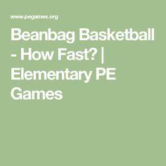 Beanbag Basketball - How Fast? | Elementary PE Games