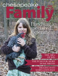 April 2012 featuring local tween who overcomes learning disorder raising chickens, hatching eggs and growing a garden.