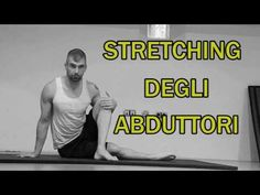 Repeat youtube:Stretching Parte 4: Abduttori