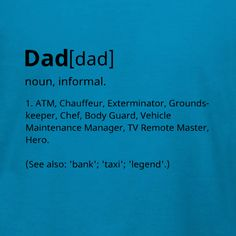 Dad Definition dictionary style. Customize this Father's Day t-shirt template for your dad this Father's Day or any day. Change colors and t-shirt products in our online custom t-shirt design studio. Free 10-day delivery in the U.S.