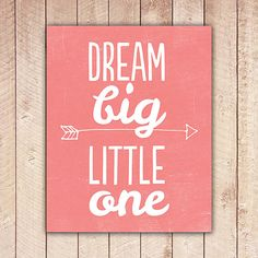 Nursery Printable Dream Big Little One by PaperCanoePrintables