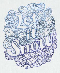 Let it Snow design (UT7223) from UrbanThreads.com 5.87x7.20 (UT7222)   4.88x6.02  (UT7221) 3.15x3.86
