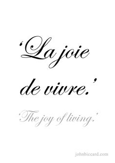 ♔ 'The joy of living.'