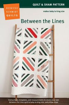 Denyse Schmidt Between The Lines Quilt Pattern -- Free shipping within the US