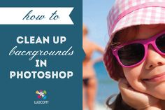 How to clean up backgrounds in Photoshop