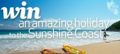 WIN: An Amazing Trip To The Sunshine Coast!