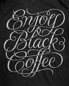 Enjoy Black Coffee