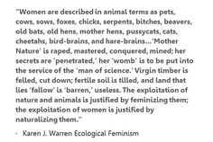 "ecofeminism...and don't forget ""cougar"" ""kitten"" ""bitch"" (which is the technical term for a female dog)"