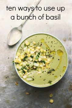 10 Ways to Use Up a Bunch of Basil | Community Table