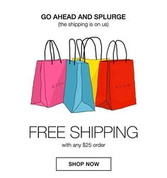 FREE Avon Shipping ends at midnight TONIGHT! Spend $25 GET Free Shipping with code JUST4YOU. https://mbertsch.avonrepresentative.com #makeup #cosmetics #beauty #lipstick #eyes