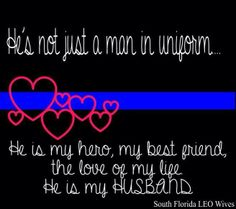 God Bless My Hero In a big red truck! Correctional Officer Wife, Police Officer Wife, Police Wife Life, Police Girlfriend, Police Family, Cop Wife, Proud Wife, Love My Man, Leo Love