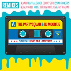 Plakken - Naffz Remix, a song by The Partysquad, DJ Moortje, Kempi, Adje, MC Pester, Naffz on Spotify