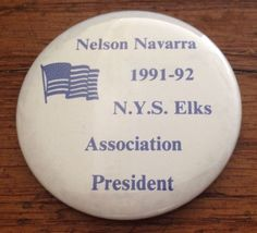 Vintage BPOE NYS Elks Pin 1991 1992 Pinback Nelson Navarra Elk President