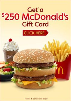 Get A 250$ McDonald's Gift Card