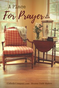 The gift of having a special place to commune with God