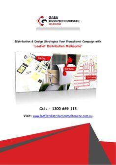 Distribution & Design Strategies Your Promotional Campaign with Leaflet Distribution Melbourne Leaflet Distribution, Design Strategy, Lead Generation, Melbourne, Promotion, Campaign