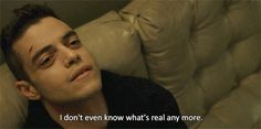 "And questions reality. | 21 Times ""Mr. Robot"" Made You Want To Hug Elliot Alderson"