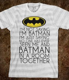 """For Michael since he's """"Batman"""" from Lucky Snapper days."""