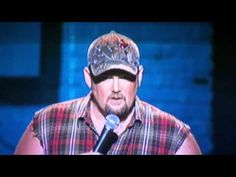 Larry the Cable Guy!!!