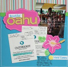 Scrapping Mommy : Oahu Layout created with Cricut and the Craftroom Basics, Life's A Beach, and CTMH Art Philosophy cartridges