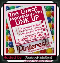 Pinterest Link-Up for Montessori Pinners – If you're a Montessori teacher, Montessori homeschooler, Montessori-inspired blogger, Montessori parent, or just have Montessori pinboards, please join us in creating a directory of Montessori pinners!