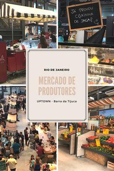 Conheça o Mercado de Produtores do UPTOWN na Barra da Tijuca. Muitos restaurantes e bares para curtir! #aprontandoasmalas #mercadodeprodutores #uptown #riodejaneiro #blog #viagem